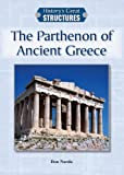 The Parthenon of Ancient Greece, Don Nardo, 1601525389