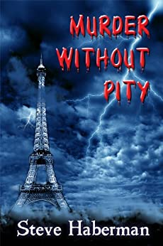 Murder Without Pity by [Haberman, Steve]