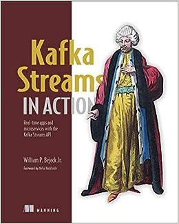 Kafka Streams In Action por William P. Bejeck Jr. epub