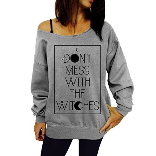 Discount Dentz Design Don't Mess With The Witches Slouchy Sweatshirt free shipping