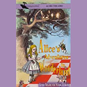 Alice's Adventures in Wonderland (Dramatized) Audiobook