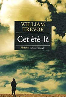 Cet été-là  : roman, Trevor, William