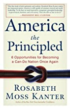 America the Principled: 6 Opportunities for Becoming a Can-Do Nation Once Again