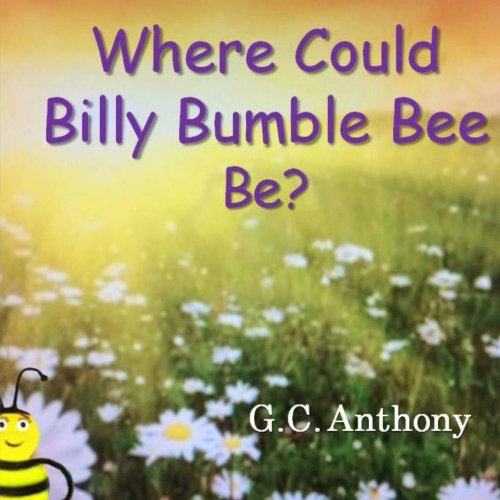 Download Where Could Billy Bumble Bee Be? pdf epub