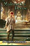 The Matriarch's Devise (The Healer's Legacy) (Volume 2)