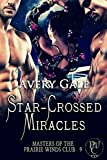 Star-Crossed Miracles (Masters of the Prairie Winds Club Book 9)