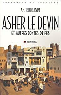 Asher le devin par Ami Bouganim