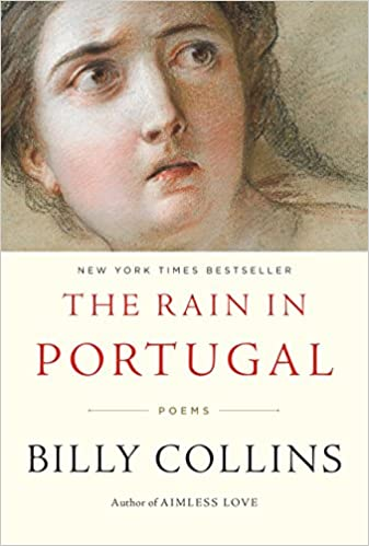 The Rain In Portugal Poems Billy Collins 9780679644064 Amazon