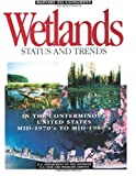 Status and Trends of Wetlands in the Conterminous United States, Mid-1970?s to Mid-1980?s, T. Dahl and C. Johnson, 1490396705