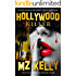 Hollywood Killer: A Hollywood Alphabet Series Thriller