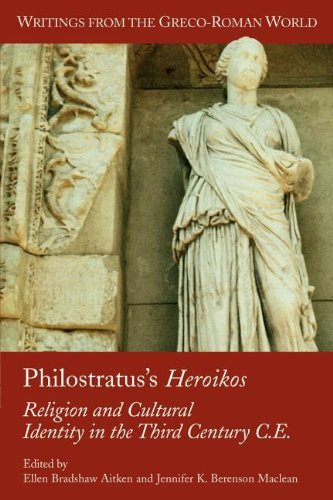 Philostratus s Heroikos: Religion And Cultural Ide…