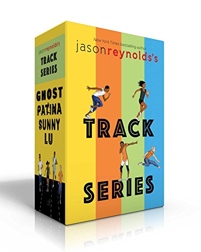 Jason Reynolds's Track Series: Ghost; Patina; Sunny; Lu by Atheneum/Caitlyn Dlouhy Books