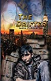 [ The Drifter: The Essentials Book 1 Crawford, Jason P. ( Author ) ] { Paperback } 2014