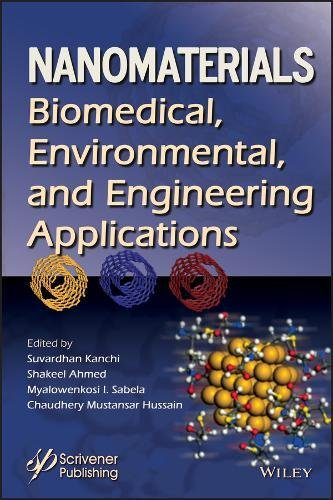 Nanomaterials: Biomedical, Environmental and Engineerng Applications (Advanced Material Series)