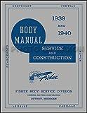 1939-1940 OLDSMOBILE, PONTIAC, BUICK, CHEVROLET, CADILLAC & LASALLE GM Fisher Body Shop Manual 39-40