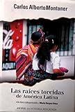 Las Raices Torcidas de America Latina 9788401530500
