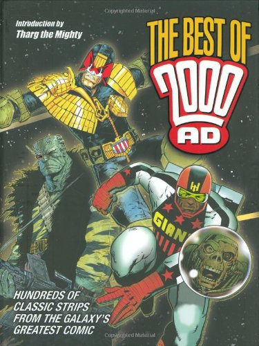 Download The Best of 2000 AD: Hundreds of Classic Strips From the Galaxy's Greatest Comic ebook