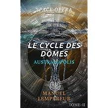 Australopolis (Le Cycle des dômes t. 2) (French Edition)