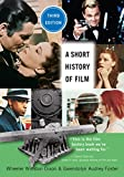 img - for A Short History of Film, Third Edition book / textbook / text book