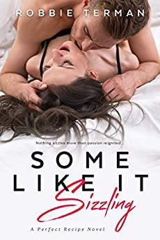 Some Like It Sizzling (Perfect Recipe) by [Terman, Robbie]