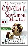 The Chocolate Snowman Murders, JoAnna Carl, 0451226100