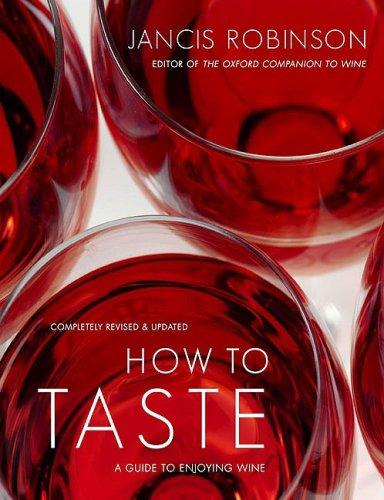 How Taste Guide Enjoying Wine