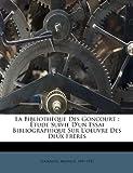 La Bibliothèque des Goncourt, Tourneux Maurice 1849-1917, 1246729954