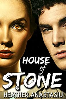 House of Stone: (Tsura, #2) by [Anastasiu, Heather]