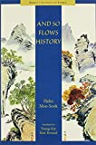 img - for And So Flows History (Hawai i Studies on Korea) book / textbook / text book