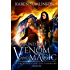 A Bond of Venom and Magic (The Goddess and the Guardians Book 1)