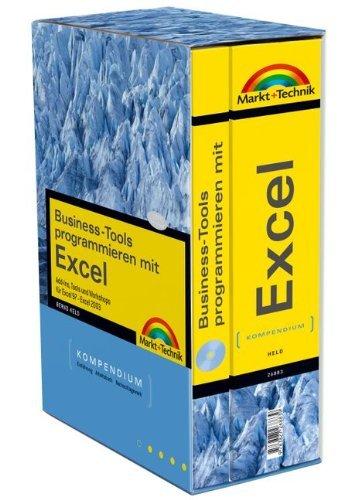 Business-Tools programmieren mit Excel: Add-Ins, Tools und Workshops für Excel 97-2003 (Kompendium / Handbuch) by Bernd Held (2005-07-01)