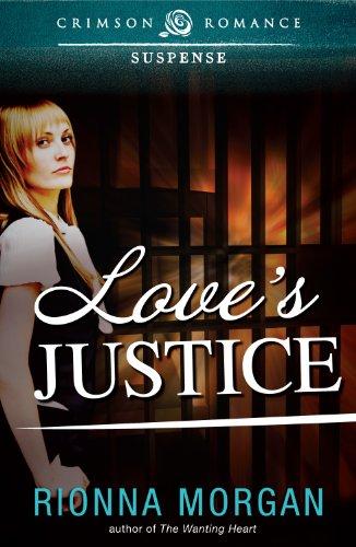 Book: Love's Justice (Crimson Romance) by Rionna Morgan
