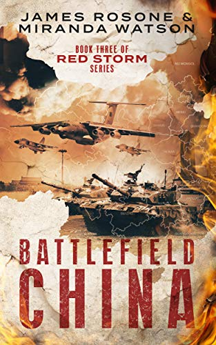 - Battlefield China: Book Six of the Red Storm Series