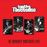 Long Live The Beatles: The Mahoney Brothers Live! (1963-1966)