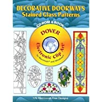 Decorative Doorways Stained Glass Patterns CD-ROM and Book