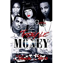 Trouble Money