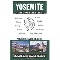 Yosemite: The Complete Guide: Yosemite National Park