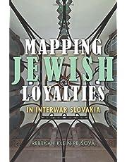 Mapping Jewish Loyalties in Interwar Slovakia (The Modern Jewish Experience) by Rebekah Klein-Pejsová (2015-02-12)