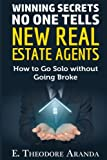 Kyпить Winning Secrets No One Tells New Real Estate Agents: How To Go Solo without Going Broke на Amazon.com