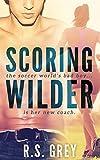 """""""Scoring Wilder"""" av R.S. Grey"""