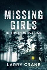 Missing Girls: In Truth Is Justice Paperback