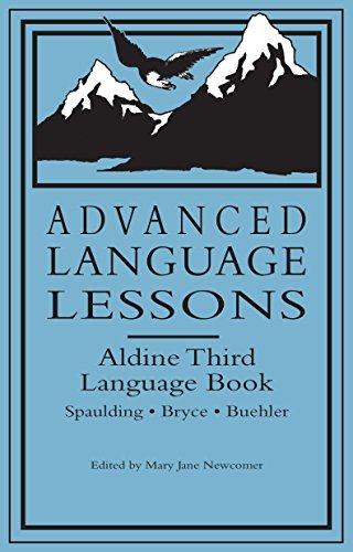 Advanced Language Lessons: Aldine Third Language - Language Lessons Advanced