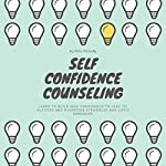 Self Confidence Counseling | Rina Mcnally