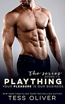Plaything: The Series (Books 1-4) by [Oliver, Tess]