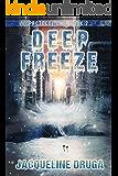 Deep Freeze: Protocol One, Book 2 (Protocol One Saga)