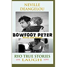 Bowfoot Peter: Sticks And Stones