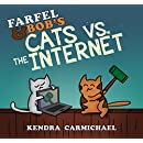 Farfel and Bob's Cats vs. the Internet (Bromance Cats Book 3)