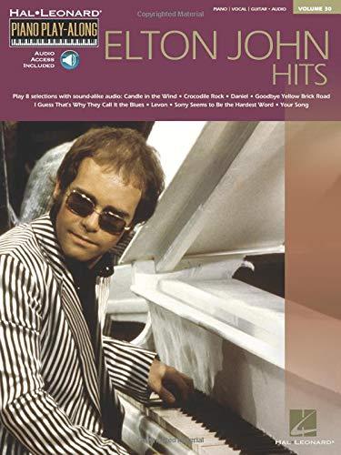 (Elton John Hits: Piano Play-Along Volume 30 (Hal Leonard Piano)