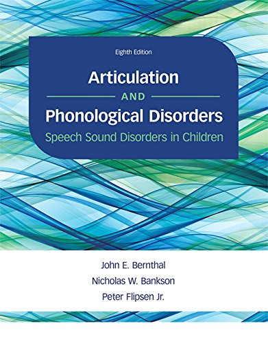 Articulation and Phonological Disorders: Speech Sound Disorders in Children (8th Edition) by Pearson