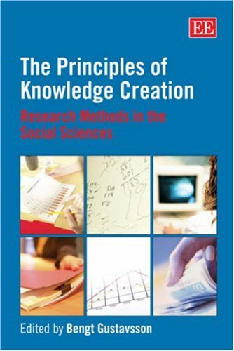 The Principles of Knowledge Creation: Research Methods in the Social Sciences